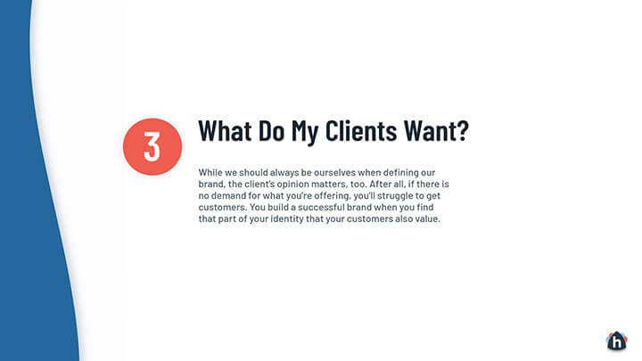 What do my clients want