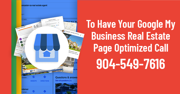 Call 904-549-7616 for a Google My Business Page Optimization