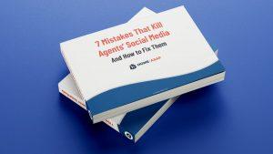 7 Mistakes That Kill Agents' Social Media ebook