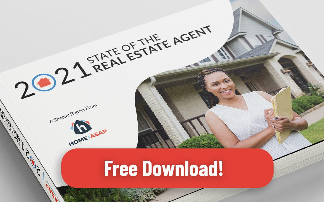 Special Report: State of the Real Estate Agent 2021