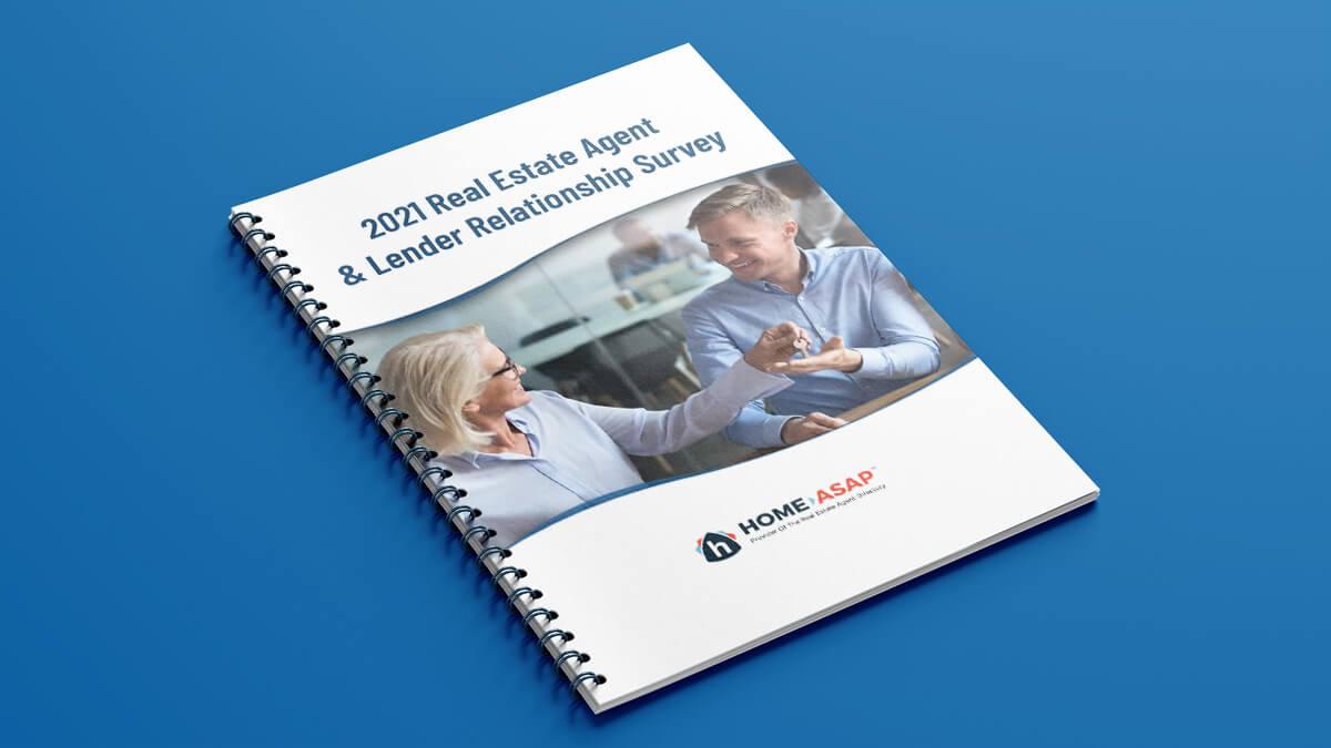2021 Real Estate Agent Lender Relationship Survey Report